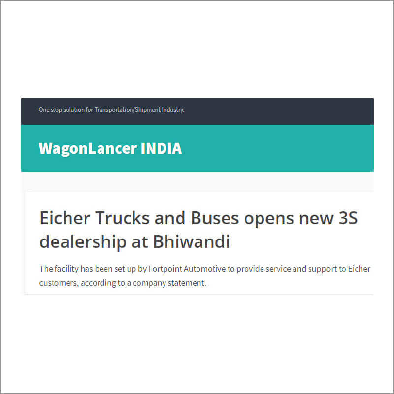 Eicher Trucks and Buses opens new 3S dealership at Bhiwandi